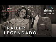 WandaVision - Marvel Studios - Trailer Oficial Legendado - Disney+
