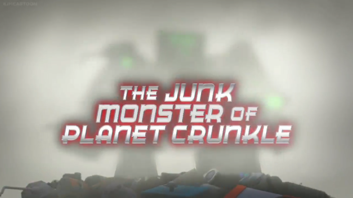 The Junk Monster of Planet Crunkle