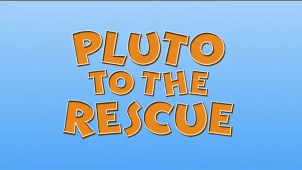 Pluto to the Rescue