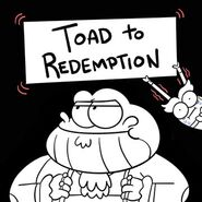 Toad to Redemption promo