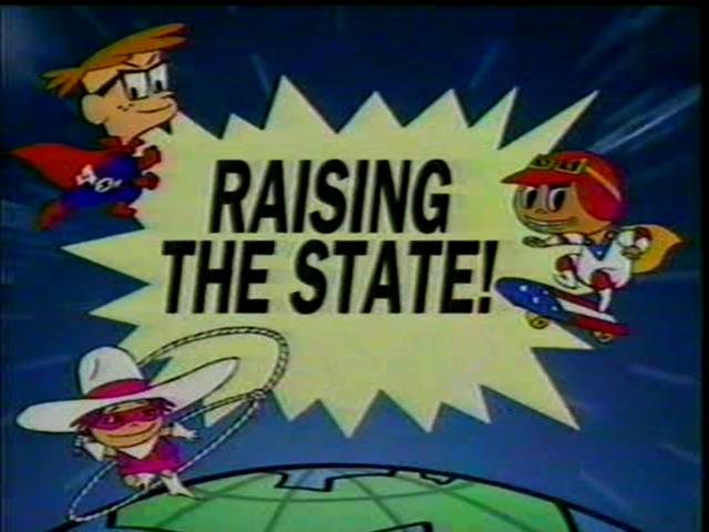 Raising the State!