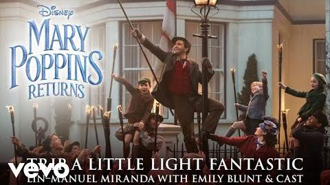 """Trip a Little Light Fantastic (From """"Mary Poppins Returns"""" Edit Official Audio)"""