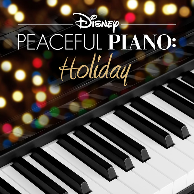 Disney Peaceful Piano: Holiday