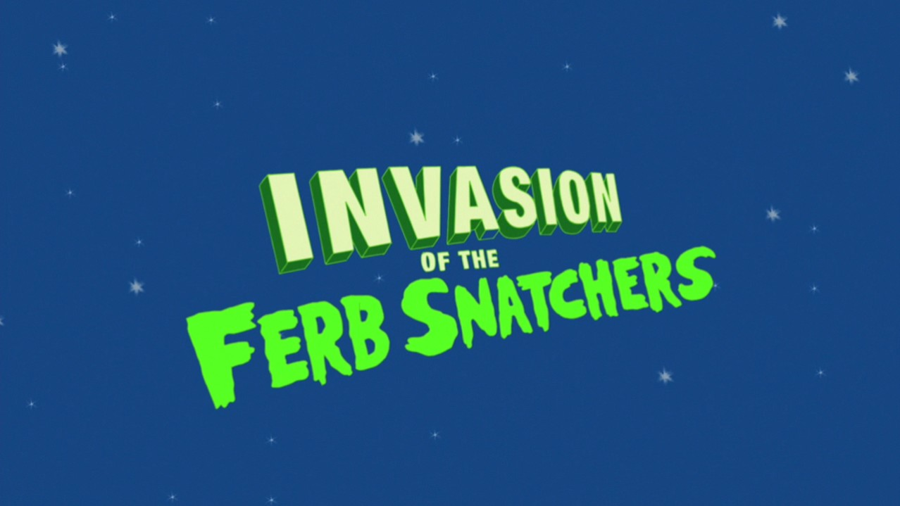 Invasion of the Ferb Snatchers