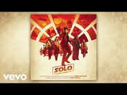 """John Williams - The Adventures of Han (From """"Solo- A Star Wars Story""""-Audio Only)-2"""