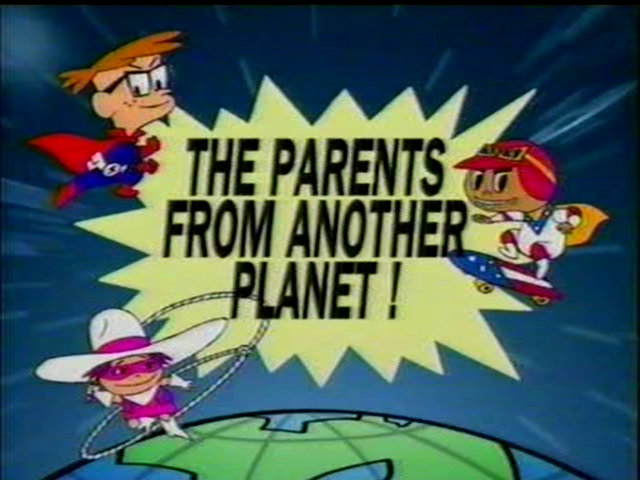 Parents from Another Planet!