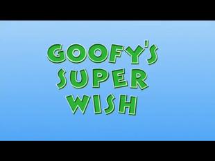 Goofy's Super Wish