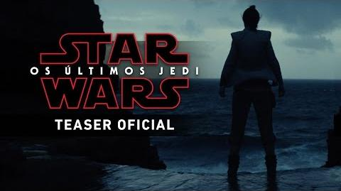 Star Wars Os Últimos Jedi - Teaser Trailer