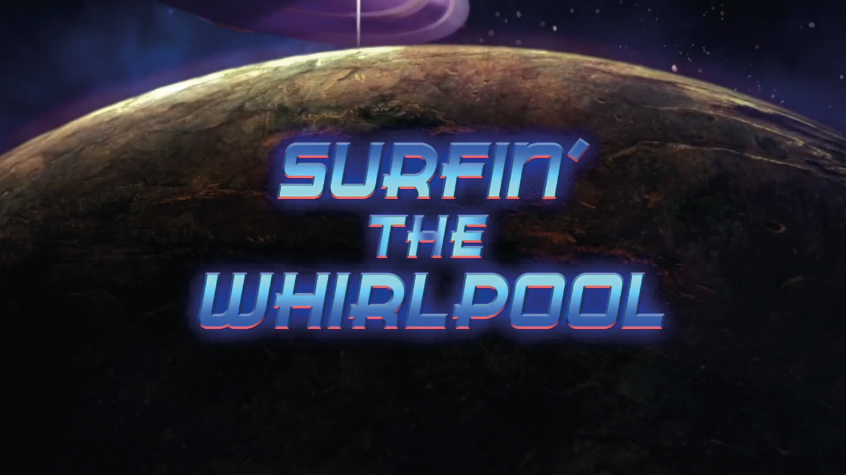 Surfin' the Whirlpool