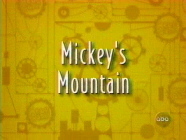 Mickey's Mountain
