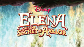 Elena and the Secret of Avalor title card.jpg