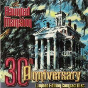 The Haunted Mansion - 30th Anniversary