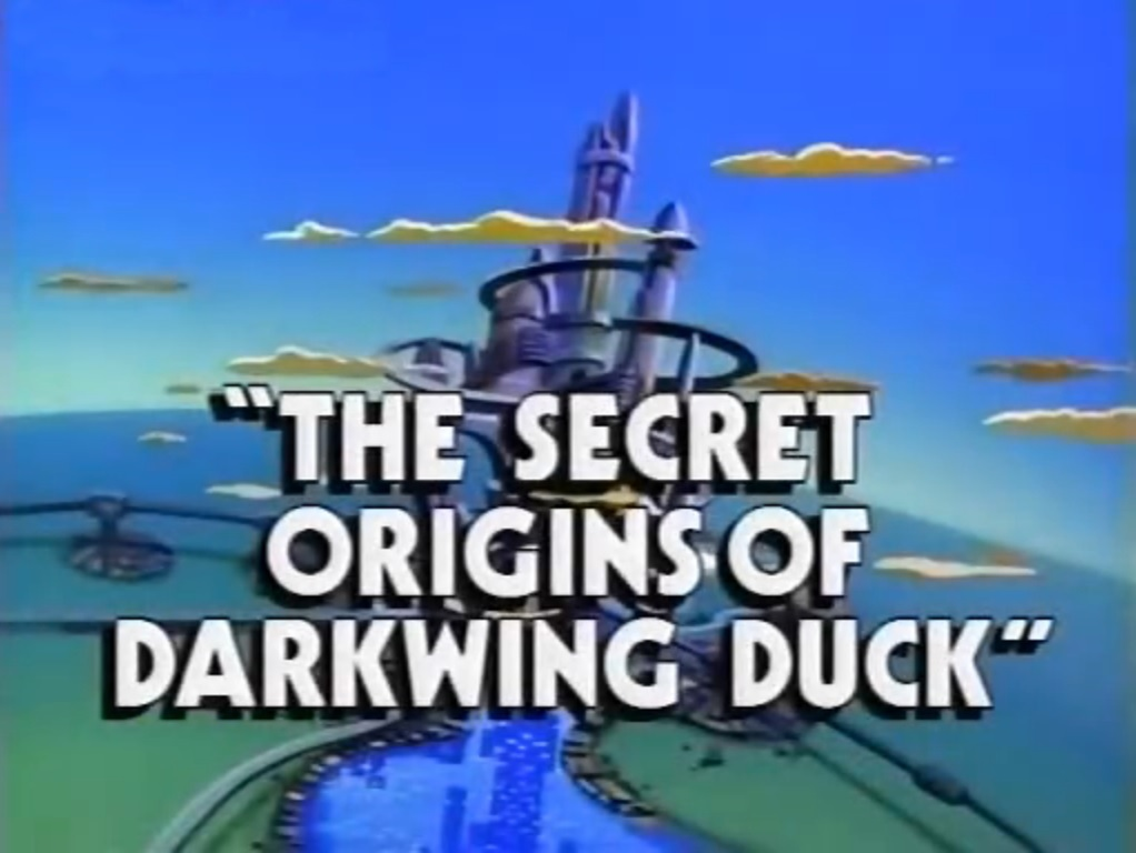 The Secret Origins of Darkwing Duck