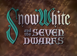Snow White and the Seven Dwarfs (Title Card)