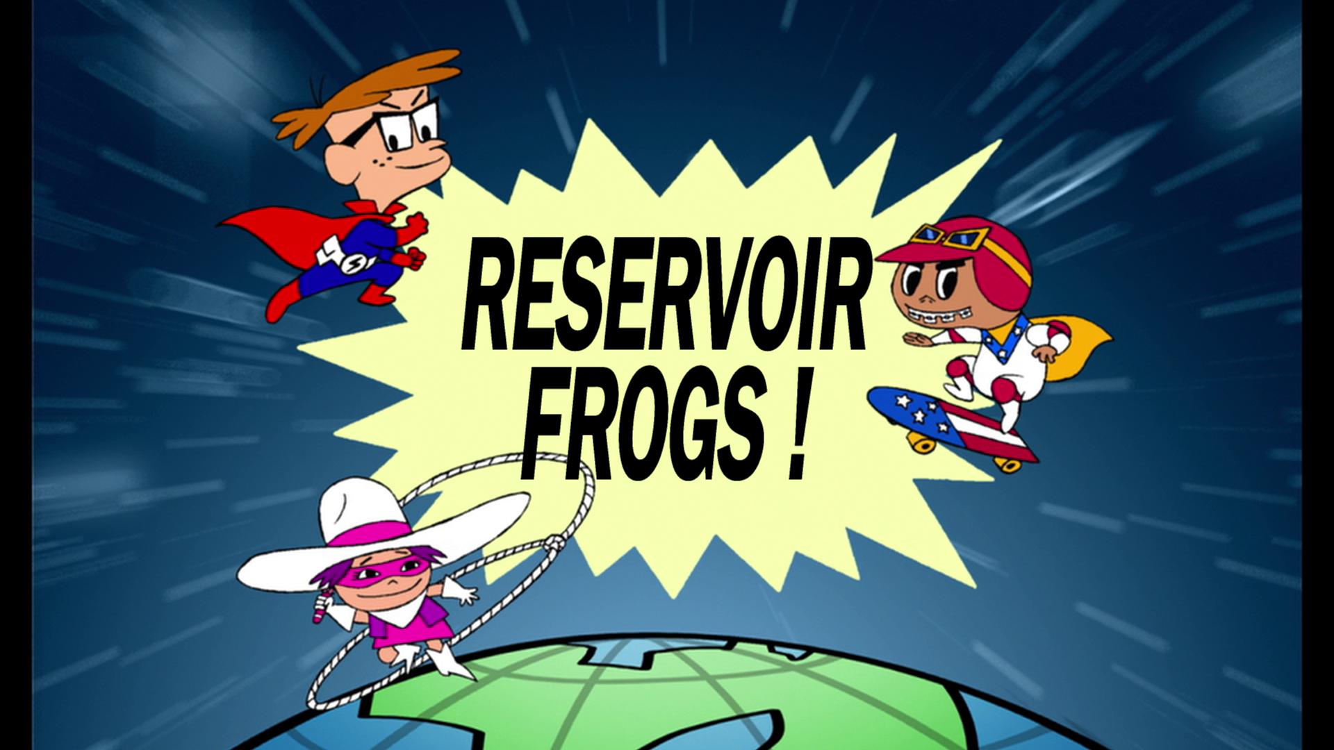 Reservoir Frogs!