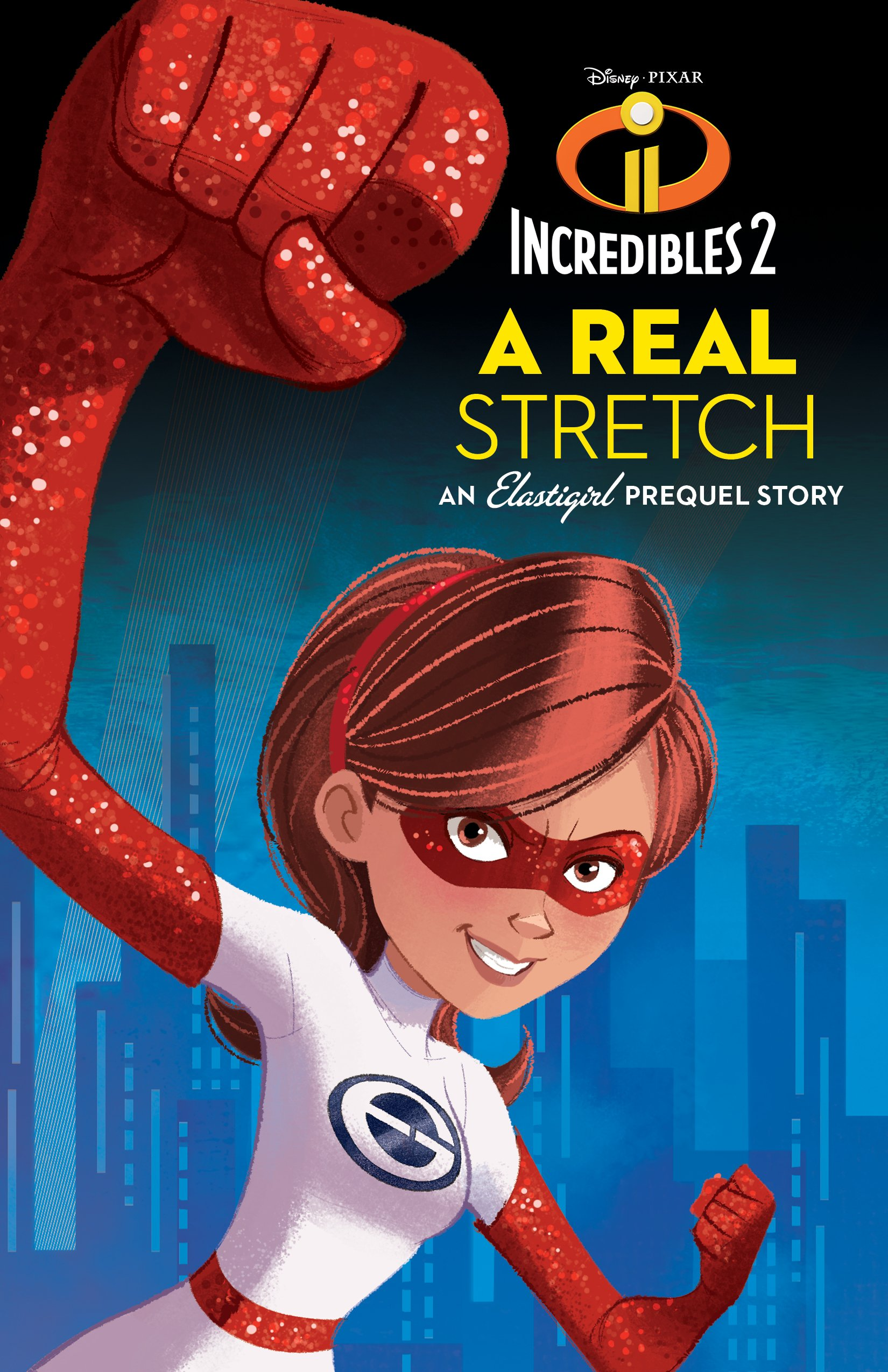A Real Stretch: An Elastigirl Prequel Story