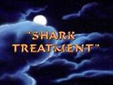 Shark Treatment