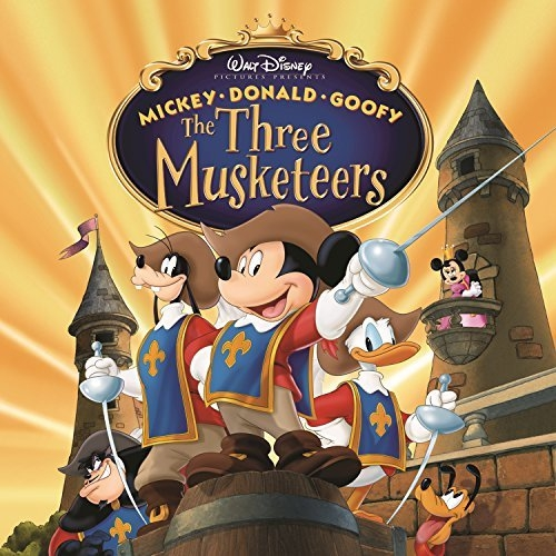 Mickey, Donald, Goofy: The Three Musketeers (soundtrack)