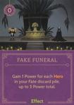 DVG Fake Funeral