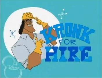 Kronk for Hire