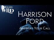 The Call of the Wild - Harrison Ford Answers Your Call - 20th Century Studios