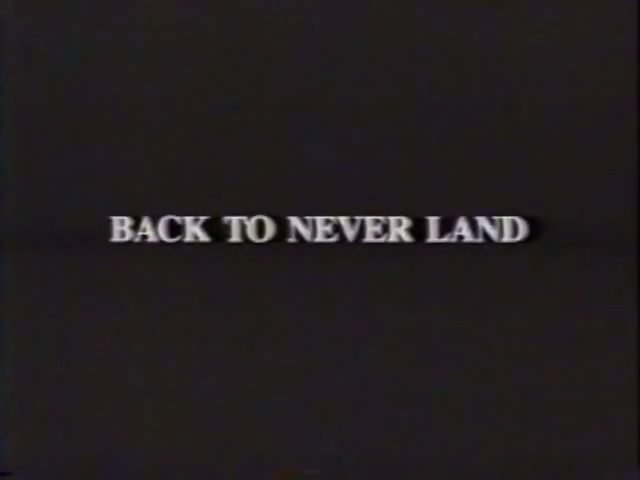 Back to Never Land