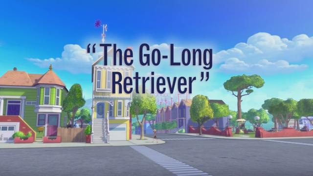 The Go-Long Retriever