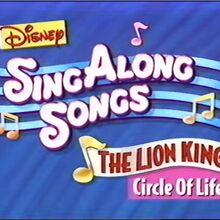Disney's Sing Along Songs - Circle of Life - 1994 VHS Title Card.jpg