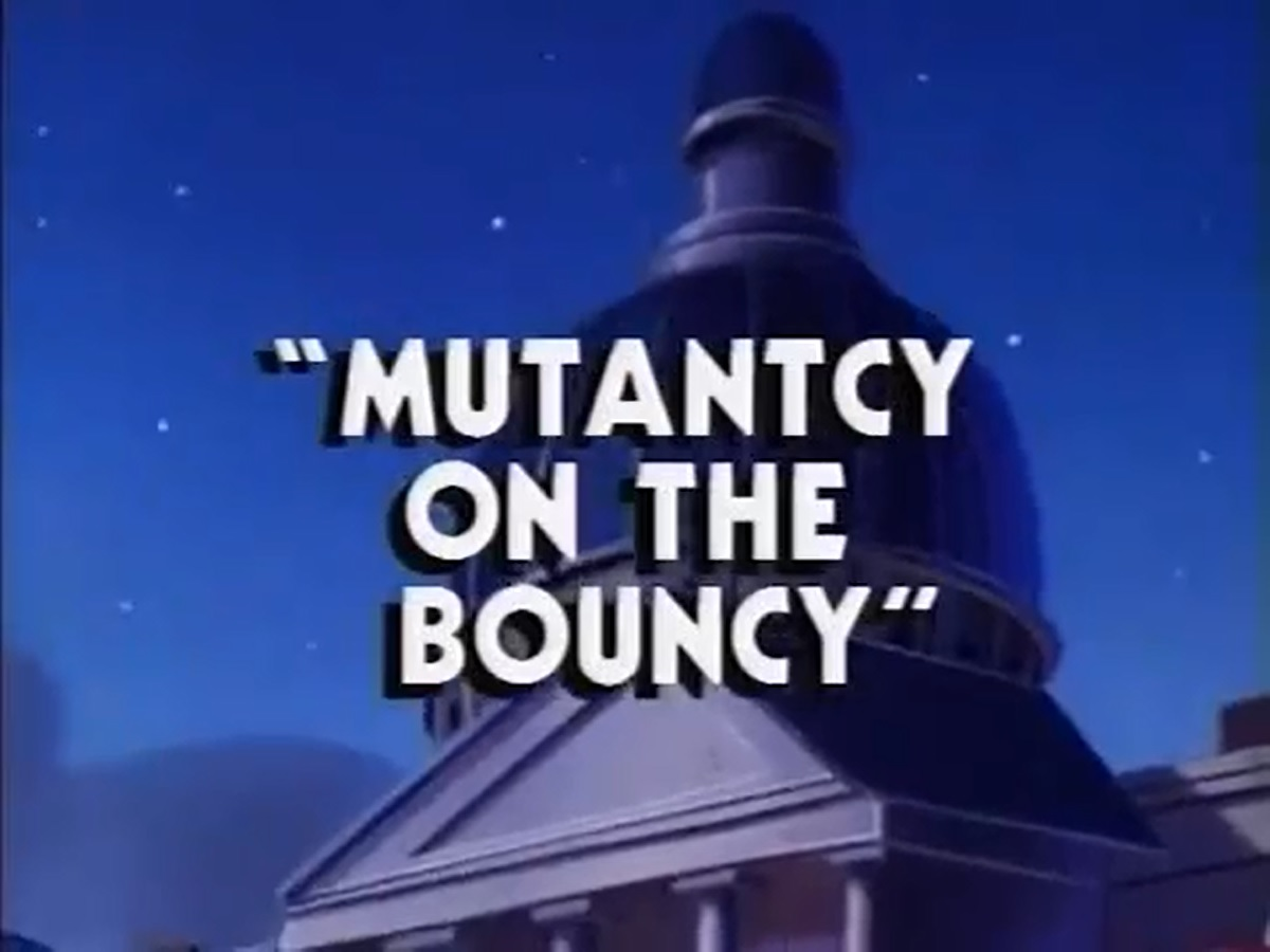 Mutantcy on the Bouncy