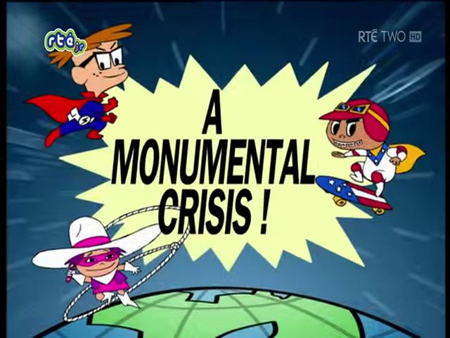 A Monumental Crisis!