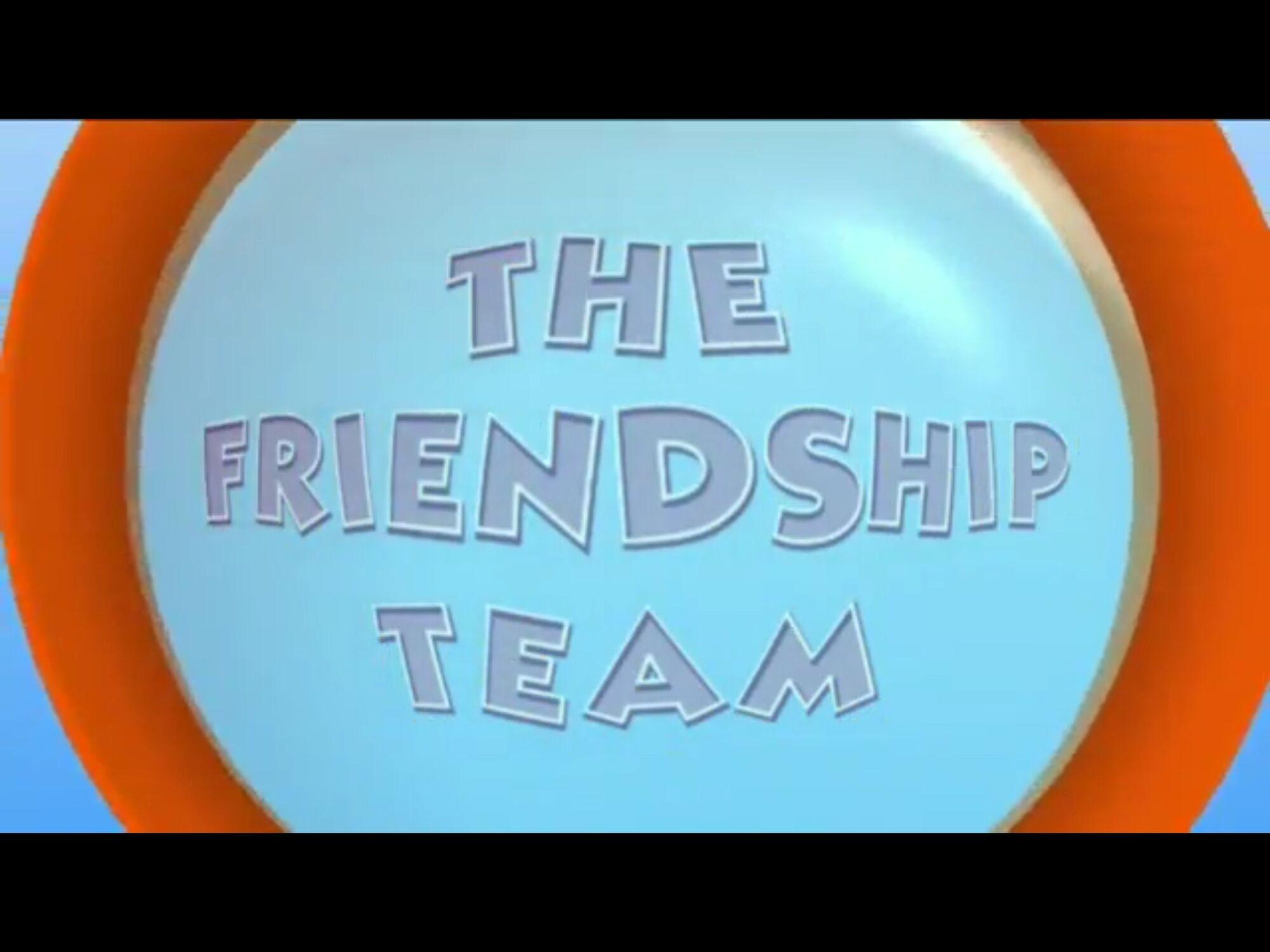The Friendship Team