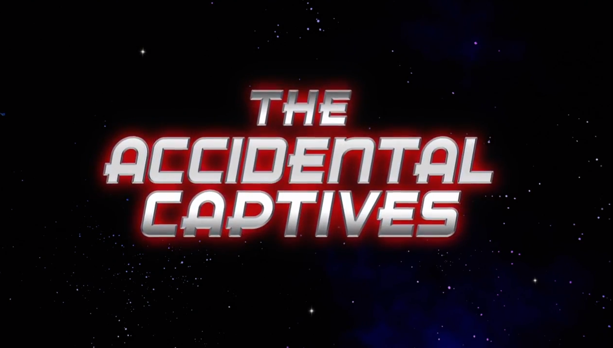 The Accidental Captives