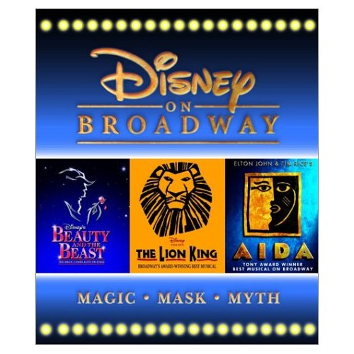 Disney on Broadway: Beauty and the Beast, The Lion King, Aida