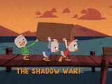 The Shadow War!