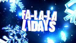 Fa-La-La-Lidays 2011 - 2013.jpg