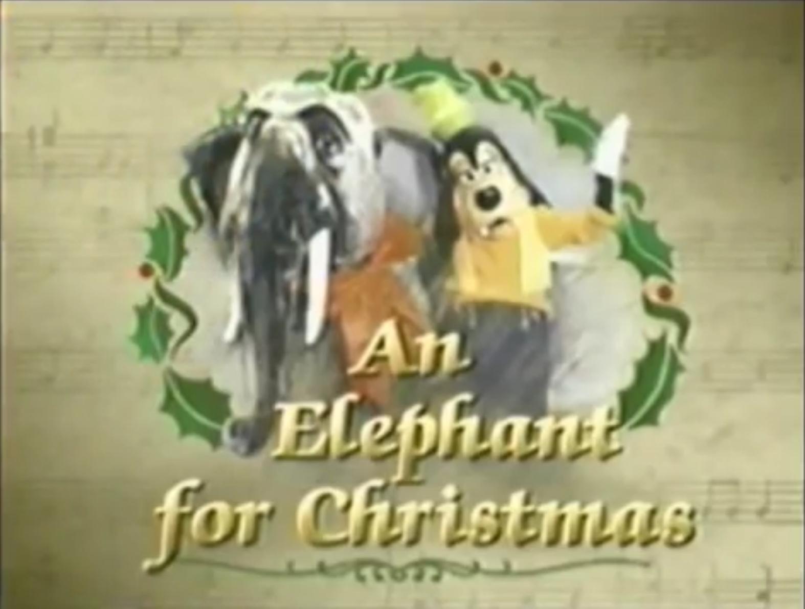 I'd Like to Have an Elephant for Christmas