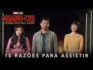 Shang-Chi e a Lenda dos Dez Anéis - Marvel Studios - 10 razões para assistir ao filme