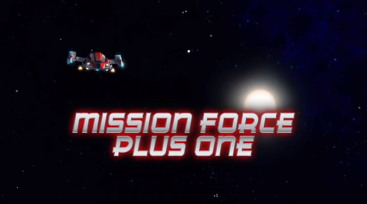 Mission Force Plus One