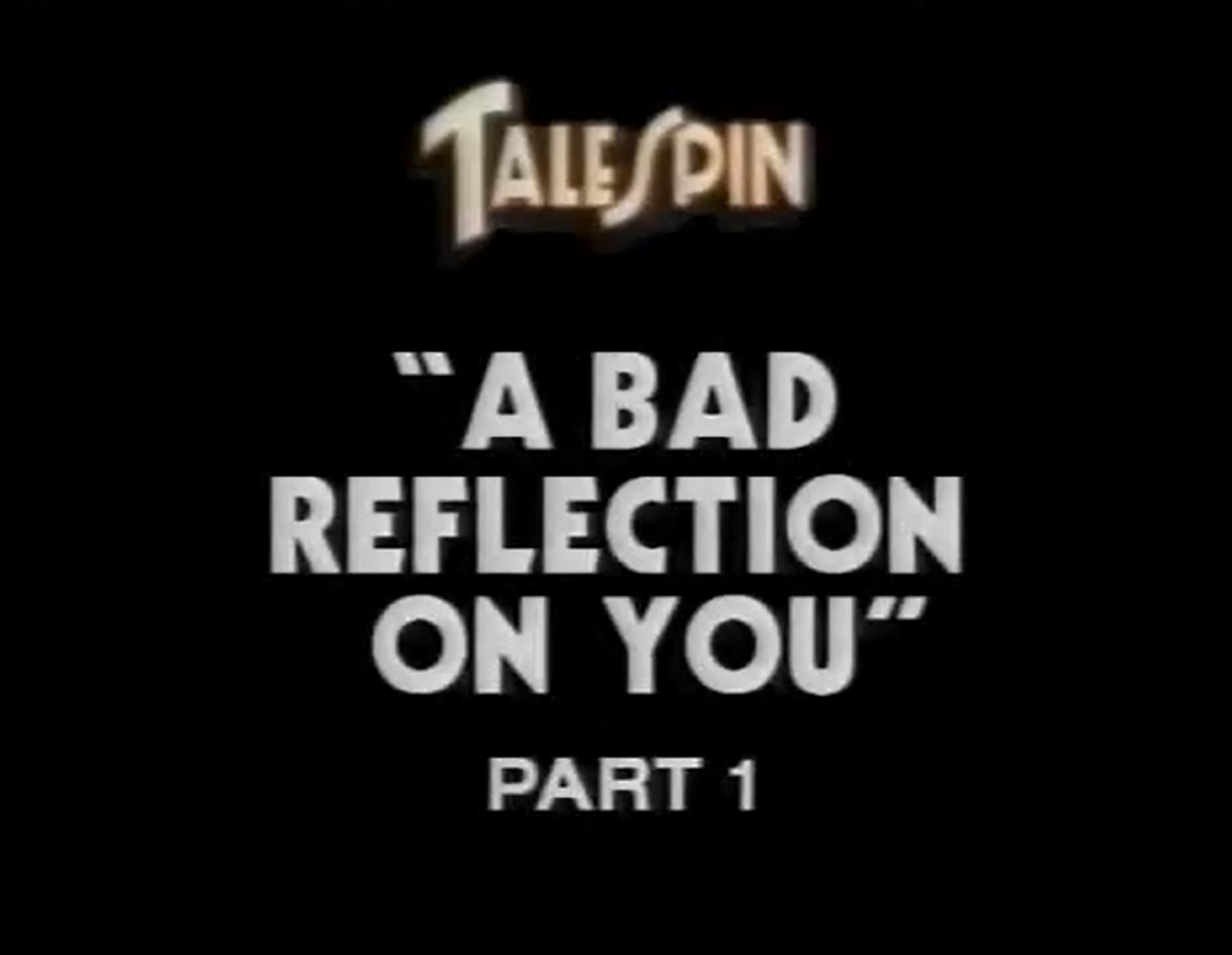 A Bad Reflection on You