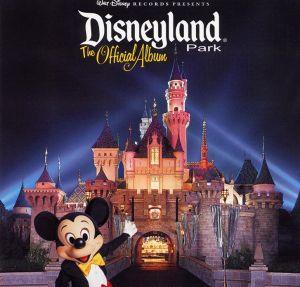 Disneyland Park: The Official Album