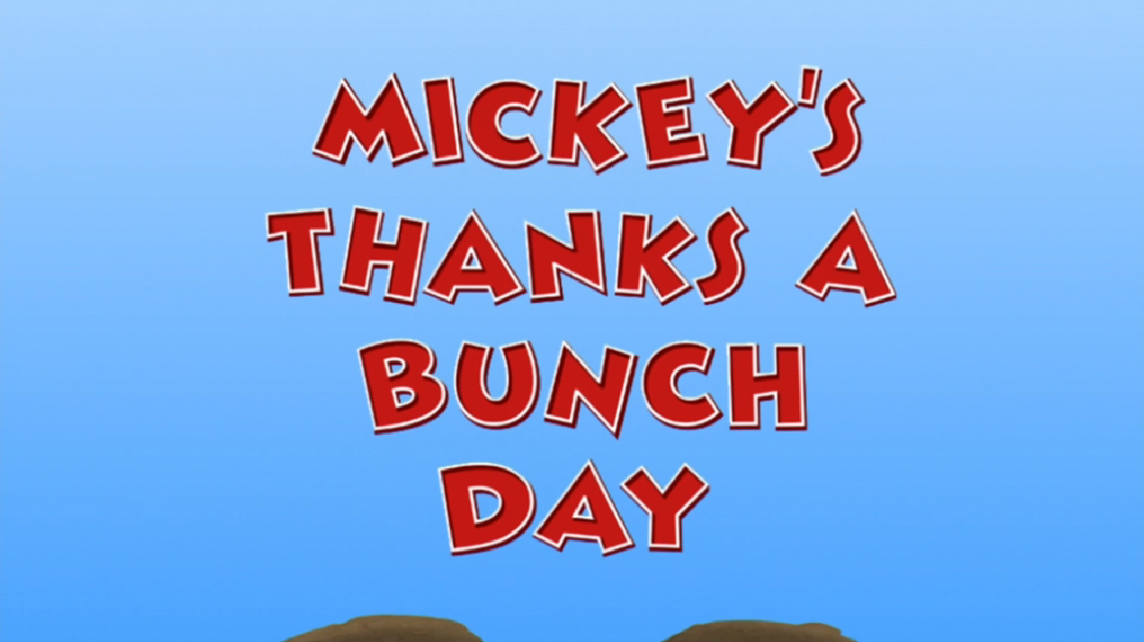 Mickey's Thanks a Bunch Day