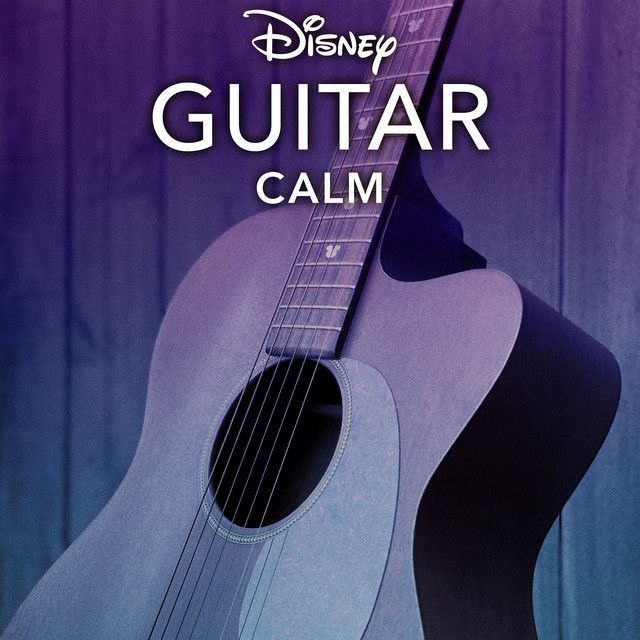 Disney Peaceful Guitar: Calm