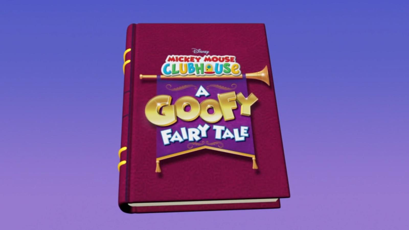 A Goofy Fairy Tale