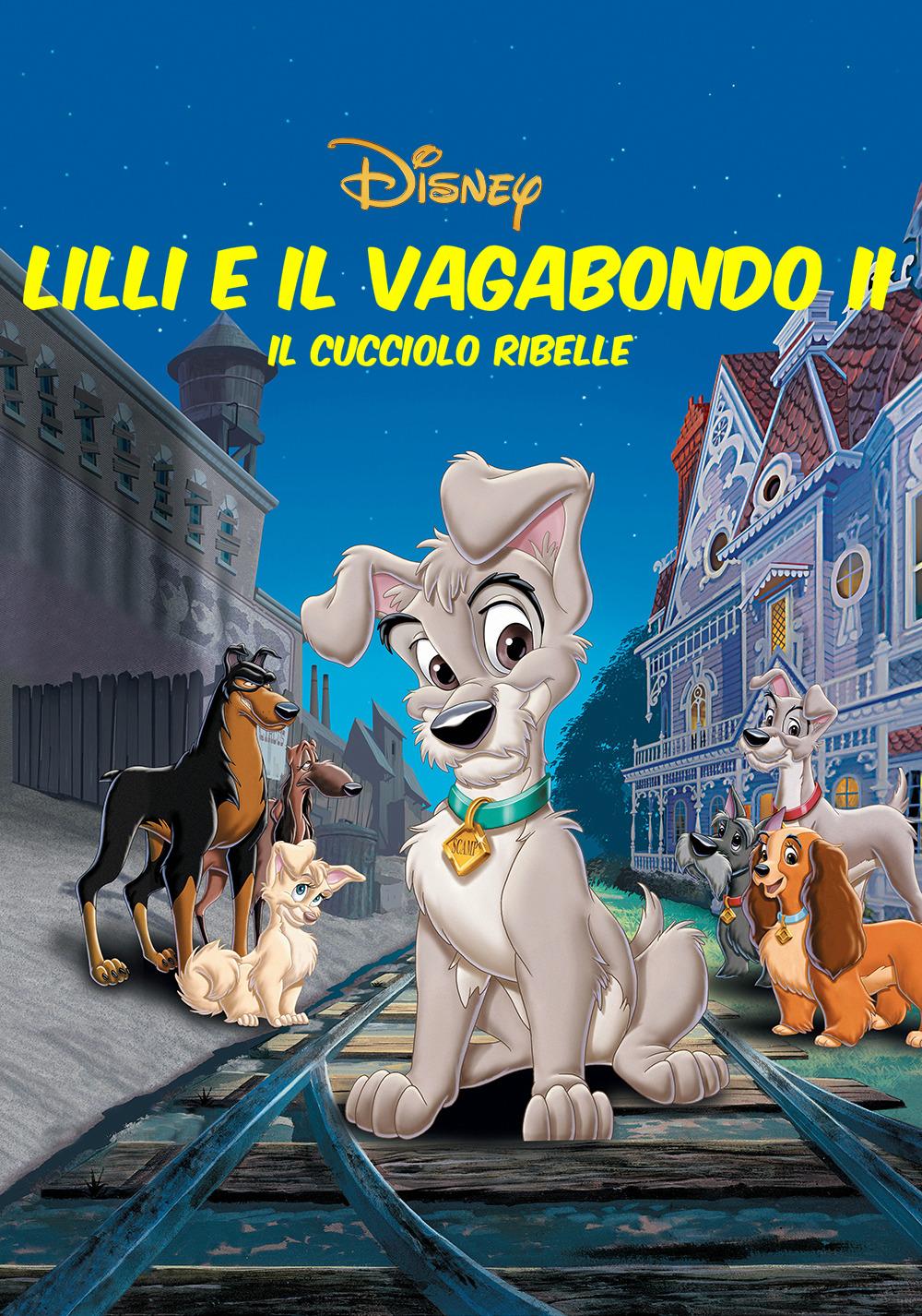 Lilli e il vagabondo II - Il cucciolo ribelle
