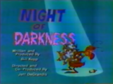 Night of Darkness