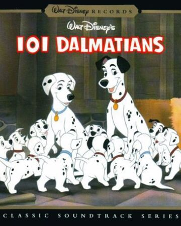 One Hundred And One Dalmatians Soundtrack Disney Wiki Fandom
