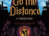 Go the Distance (A Twisted Tale)