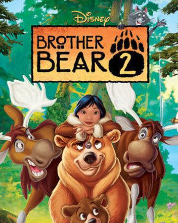 Brother Bear 2 Disney Wiki Fandom