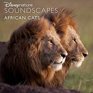 Disneynature Soundscapes African Cats