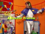 A Monster Problem
